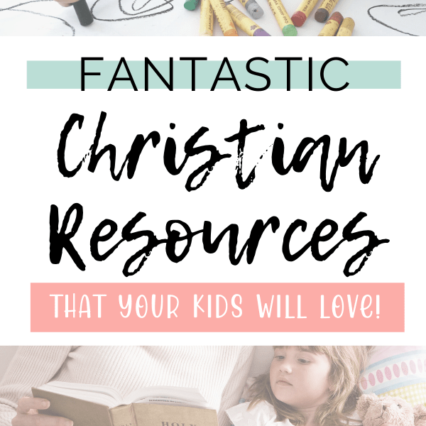 fantastic christian resources for kids