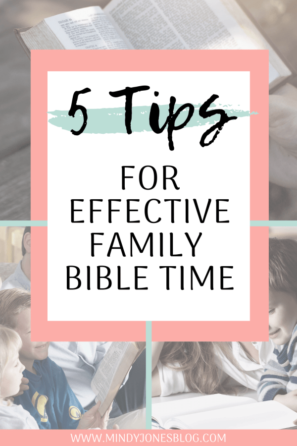 5 tips for effective family bible time