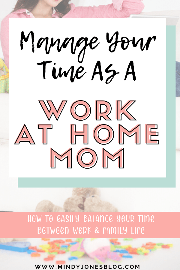 how to manage time as a work at home mom