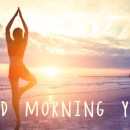 Which is better, yoga or a morning walk? 8