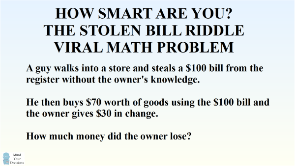 How Smart Are You The Stolen Money Viral Math Problem The Correct