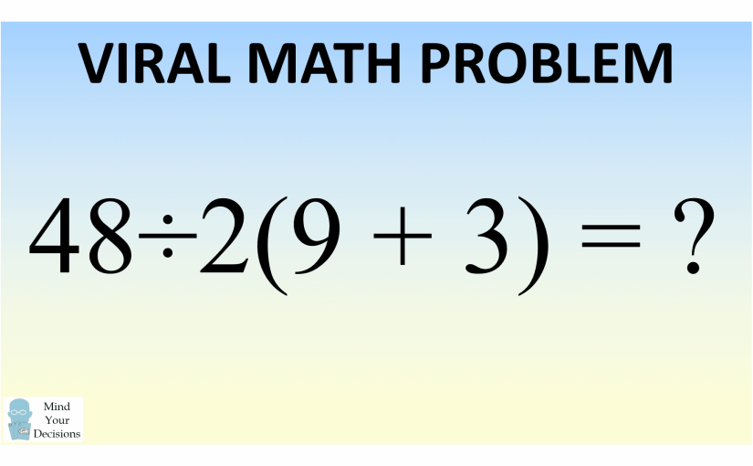 What Is 48÷2(9+3) = ? The Correct Answer Explained – Mind Your ...