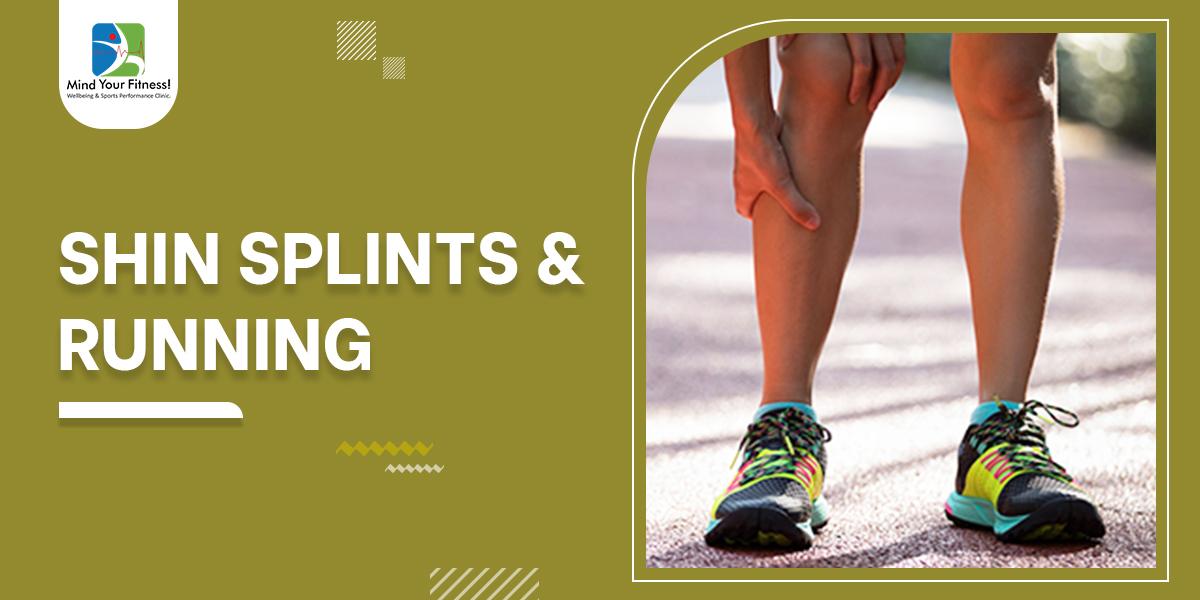Shin Splints & Running