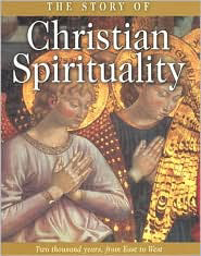 The Story of Christian Spirituality