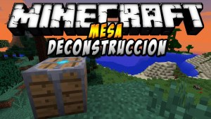 Deconstruction Table Mod Minecraft