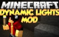 Dynamic Lights Mod Minecraft 1.8 / 1.7.10 / 1.7.2