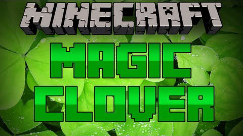 http://cdn.file-minecraft.com/Mods/Magic-Clover -Mod.jpg