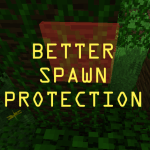 Better Spawn Protection Mod