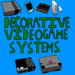 Decorative Video Game Systems Mod