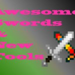 AwesomeSwords & NewTools Mod