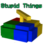 Stupid Things Mod