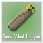 Smoke Wheat Everyday Mod