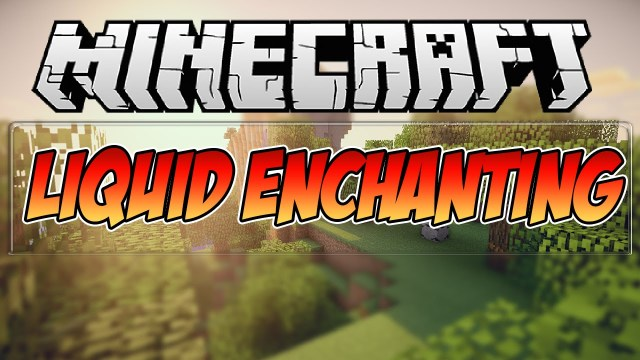 liquid-enchanting-mod-minecraft-1