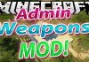 Admin Weapons Mod for Minecraft