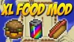 XL Food Mod for Minecraft 1.15/1.14.4/1.12.2