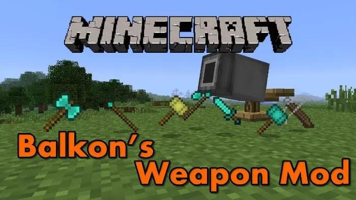 balkons weapon mod 1.7.10