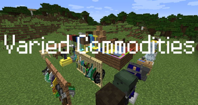 varied commodities mod