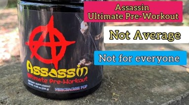 Assassin Pre-Workout Final Thoughts (Not for me)
