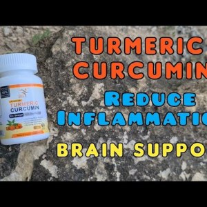 Turmeric Curcumin supplements - reduce inflammation and brain support