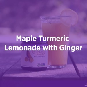 Maple Turmeric Lemonade with Ginger with New Chapter® Fermented Turmeric Booster Powder