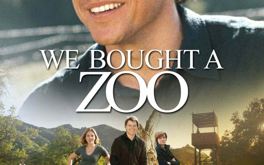 Reflections on the movie We Bought a Zoo - Minette Riordan, Ph.D.