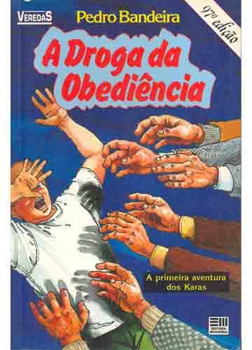 A_DROGA_DA_OBEDIENCIA