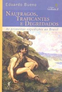 NAUFRAGOSN_TRAFICANTES_E_DEGREDADOS_1249267352B
