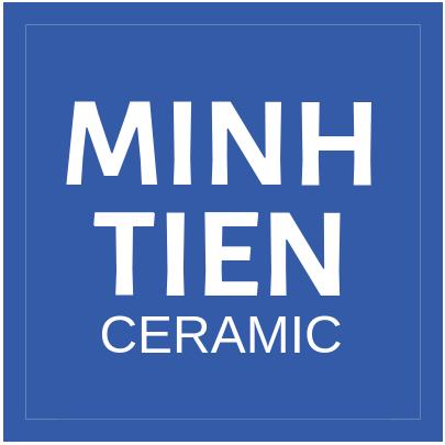 MINH TIEN CERAMIC