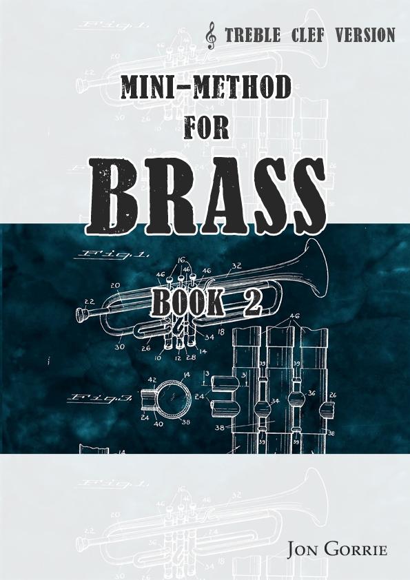 Mini-method for brass. Treble clef: Book 2