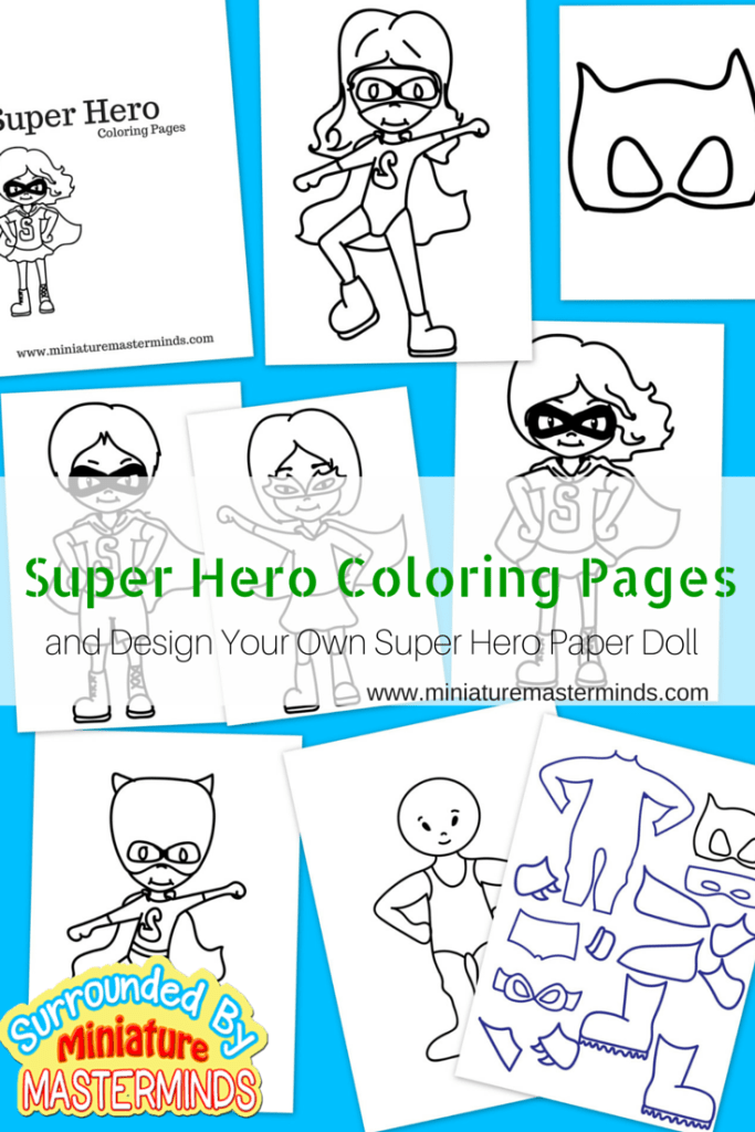 Super Hero Coloring Pages and design your own super hero paper doll