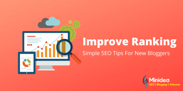 Simple SEO Tips For Better Ranking For New Bloggers
