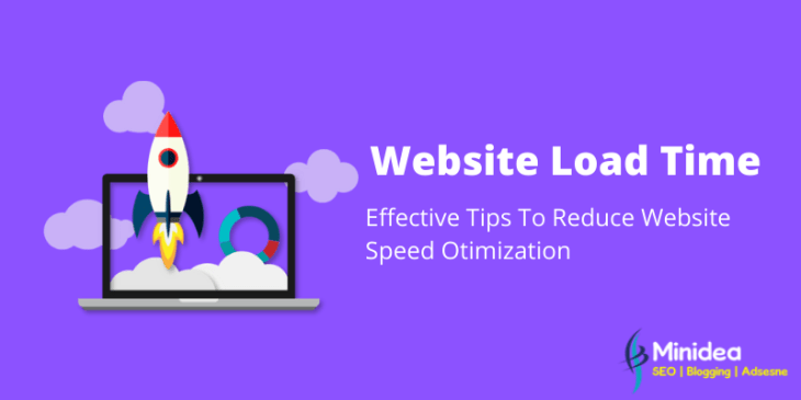 Effective Tips To Reduce Website Load Time