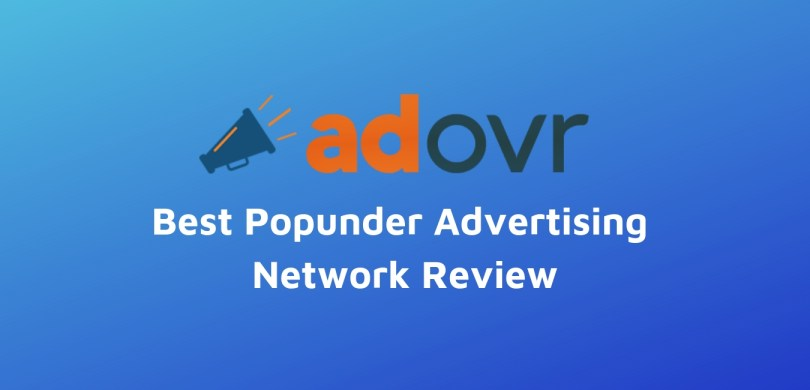 Adovr Review Best Popunder Advertising Network Review