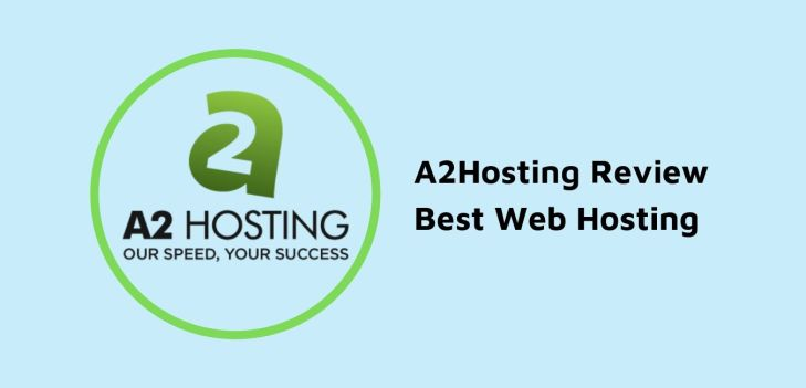 A2Hosting Review 2019 Best Web Hosting