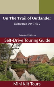 On The Trail of Outlander Edinburgh Day Trip 2 out now