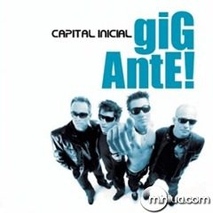 Capital Inicial - Gigante! (2004)