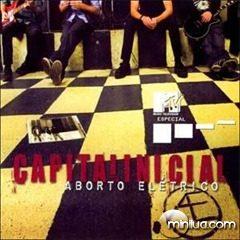 Capital Inicial - MTV Especial; Aborto Elétrico (2005)