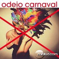 Eu odeio carnaval