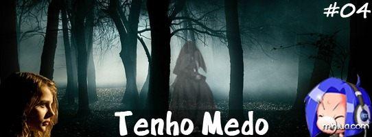 Minilua_Podcast_Tenho-Medo_#04