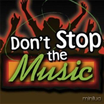 DontStopTheMusic
