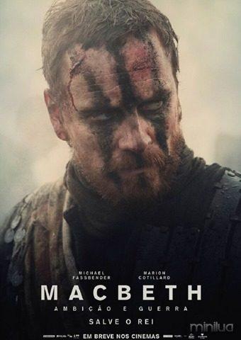 Macbeth Ambição e Guerra