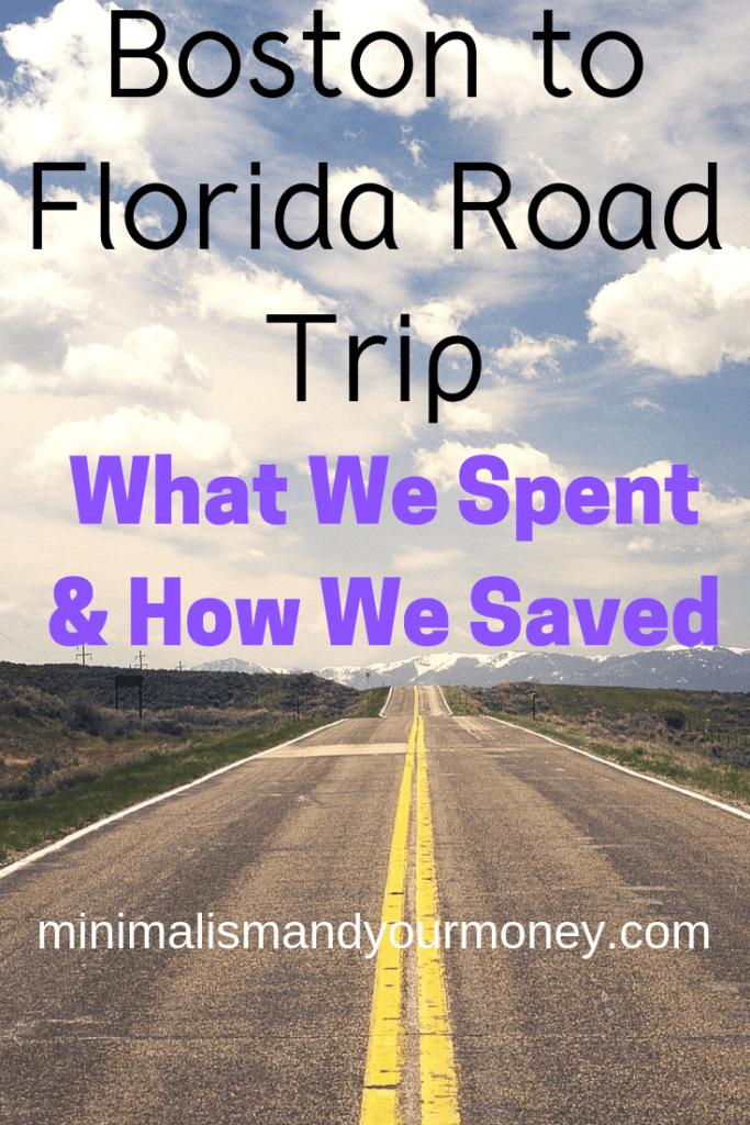 Boston Florida Road Trip Spending Saving Money