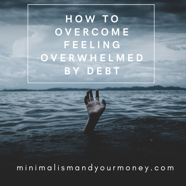 How to Overcome Feeling Overwhelmed by Debt
