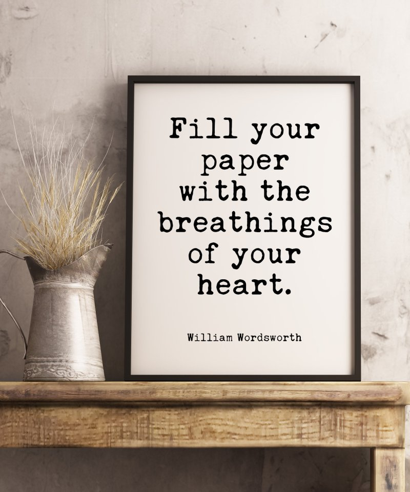 Fill Your Paper with the Breathings of Your Heart | William Wordsworth | Typography Print | Home Wall Decor | Wedding Poem | Minimalist