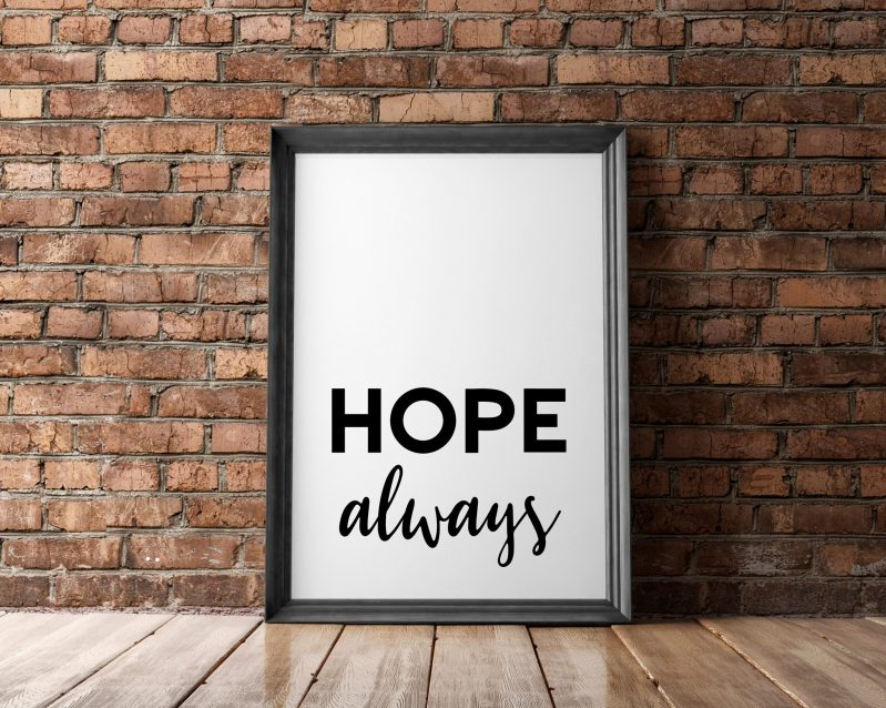 Hope Always   Typography Print   Wall Decor   Inspirational Quote Art   Inspiration Quote   Encouragement Wall Art   Affirmation Art Print