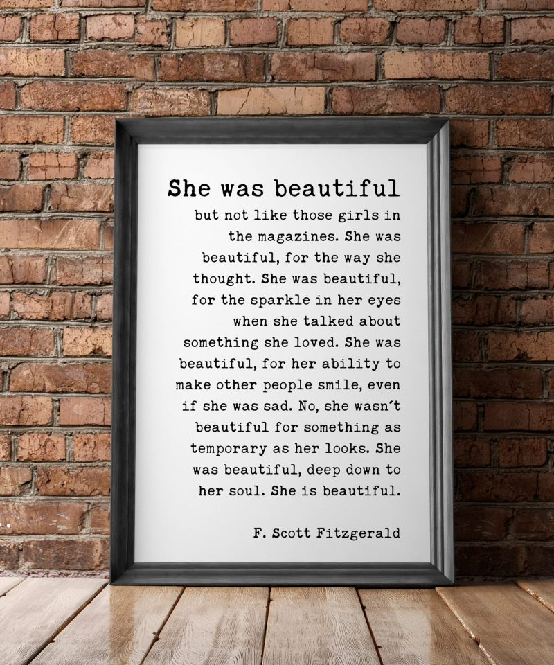 F. Scott Fitzgerald Quote - She was beautiful but not like those girls in the magazines - Inspirational Print Gift | Minimalist Wall Decor