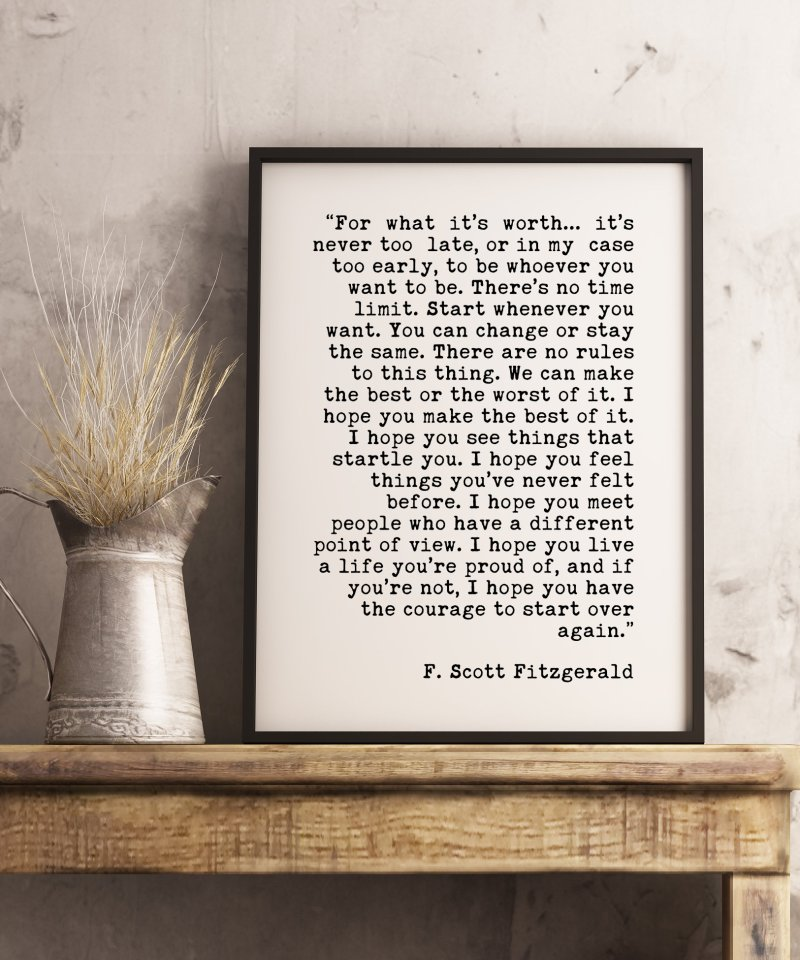 F. Scott Fitzgerald For What It's Worth Quote // Typography Art | Home Wall Décor | Minimalist Art | Inspriational | New Job  | New City