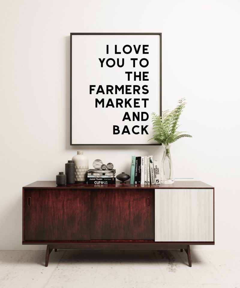 I Love You To The Farmers Market and Back   Typography Art   Love Wall Art   Wedding Art   Best Friend Gift   Minimalist Art