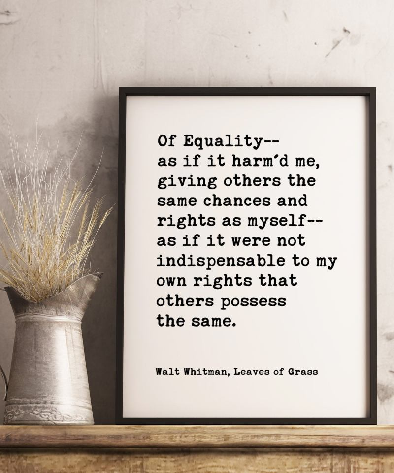 Of Equality - Walt Whitman // Typography Print, Inspirational Quotes, Women's Rights, Equal Rights, Feminist, Equal Opportunities