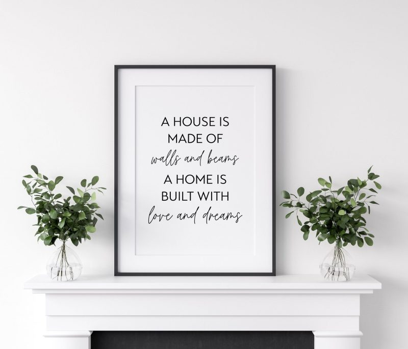 Housewarming Gift / A House Is Made of Walls and Beams A Home is Built with Love and Dreams Typography Print, Wall Decor, Wedding Gift Print